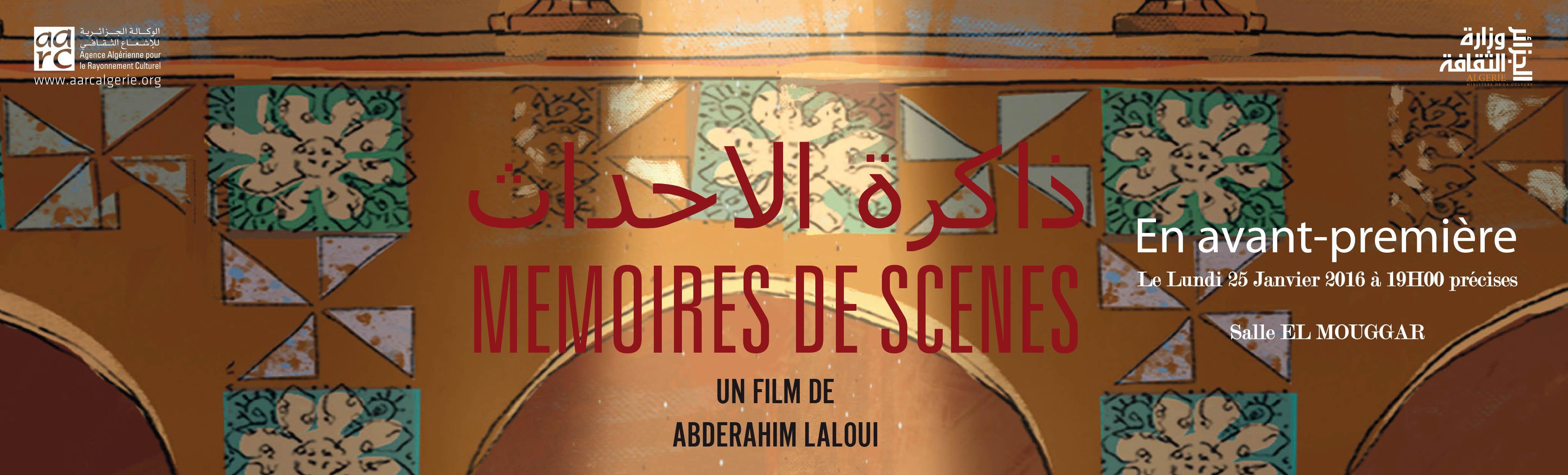 Avant-première du film long métrage « Mémoires de scènes » de Abderahim Laloui