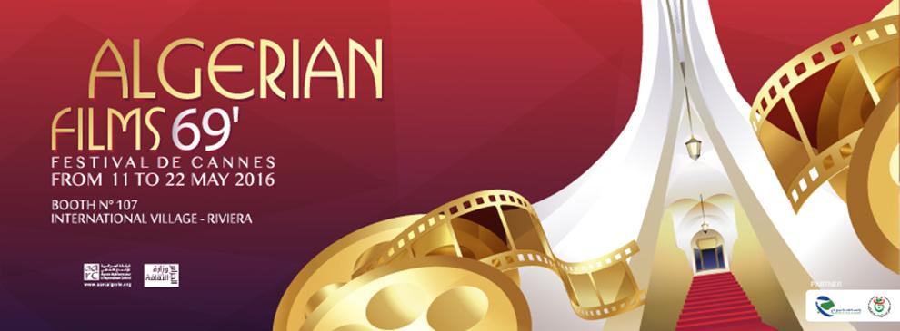 Le cinéma Algérien au 69eme Festival de Cannes 11-22 Mai 2016